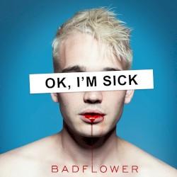 Badflower - Girlfriend