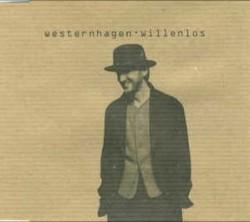 Westernhagen - Willenlos
